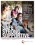 Improving Higher Education Outcomes for Students from Foster Care: Readings, Resources, Program Links